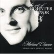 Michael Chance 「マイケル・チャンスの芸術」