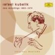 Rafael Kubelik Recordings conducted by Kubelik