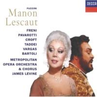 ミレッラ・フレーニ/ルチアーノ・パヴァロッティ/メトロポリタン歌劇場管弦楽団/ジェイムズ・レヴァイン 歌劇《マノン・レスコー》: 「あなたの腕に、いとしい方」