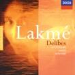 ジョーン・サザーランド/ガブリエル・バキエ/Monte Carlo Opera Choir/モンテカルロ国立歌劇場管弦楽団/リチャード・ボニング Delibes: Lakmé / Act 1 - Blanche Dourga, pâle Siva!