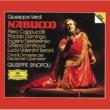 ピエロ・カップッチルリ/フォルカー・ホーン/ベルリン・ドイツ・オペラ管弦楽団/ジュゼッペ・シノーポリ/ベルリン・ドイツ・オペラ合唱団/ヴァルター・ハーゲン=グロル Verdi: Nabucco / Act 4 - Dio di Giuda!