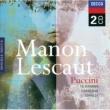 ホセ・カレーラス,ボローニャ市立歌劇場管弦楽団・合唱団,リッカルド・シャイー Puccini: Manon Lescaut / Act 1 - Donna non vidi mai