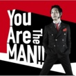 上杉周大 You Are The MAN!!