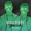 Disclosure Jaded [Remixes]