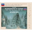 ウィーン・フィルハーモニー管弦楽団,サー・ゲオルグ・ショルティ Wagner: Die Meistersinger von Nürnberg, WWV 96 - Prelude