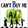 カウント・ベイシー Can't Buy Me Jazz