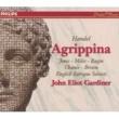 マイケル・チャンス/イングリッシュ・バロック・ソロイスツ/ジョン・エリオット・ガーディナー Handel: Agrippina, HWV 6 / Act 1 - L'ultima del gioir mèta gradita...Lusinghiera mia speranza