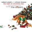 "Robert Plant/Alison Krauss The Light Of Christmas Day [From ""Love The Coopers"" Soundtrack]"