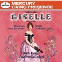 ロンドン交響楽団/アナトール・フィストゥラーリ/ミネアポリス交響楽団/アンタル・ドラティ Adam: Giselle/Offenbach: Gaité Parisienne; Strauss, J. II: Graduation Ball