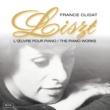 France Clidat Liszt: Années de pèlerinage: 1e année: Suisse, S.160 - 1. La Chapelle de Guilaume Tell