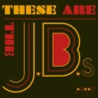 ジェイビーズ These Are The JB's [Pt. 1 & 2]