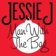 Jessie J Man With The Bag