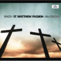 "ポール・マクリーシュ/Gabrieli Players/ピーター・ハーヴェイ J.S. Bach: St. Matthew Passion, BWV 244 / Part Two - No.64 Recitative (Bass): ""Am Abend, da es kühle war"""