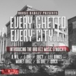 Various Artists Every Ghetto, Every City