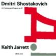 キース・ジャレット ショスタコーヴィチ:24の前奏曲とフーガ [set]