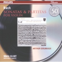 Arthur Grumiaux J.S. Bach: Partita for Violin Solo No.1 in B minor, BWV 1002 - 5. Sarabande