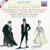 キリ・テ・カナワ/ルチア・ポップ/ロンドン・フィルハーモニー管弦楽団/サー・ゲオルグ・ショルティ Mozart: Le nozze di Figaro, K.492 / Act 3 - Cosa mi narri?...Che soave zeffiretto