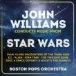 ボストン・ポップス・オーケストラ,ジョン・ウィリアムズ Williams: Star Wars - Main Title