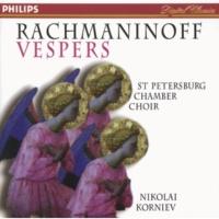 "St.Petersburg Chamber Choir/Nikolai Korniev Rachmaninov: Vespers (All-Night Vigil), Op.37 - 3. ""Blazhen muzh"""