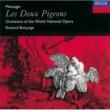 ウェールズ・ナショナル・オペラ管弦楽団/リチャード・ボニング メサジェ バレエ音楽「二羽の鳩」