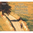 ペペ・ロメロ Songs My Father Taught Me