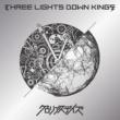 THREE LIGHTS DOWN KINGS グロリアスデイズ