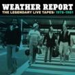 Weather Report レジェンダリー・ライヴ・テープス1978-1981