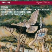 Academy of St. Martin in the Fields/Sir Neville Marriner Respighi: Roman Festivals - 3. L'Ottobrata