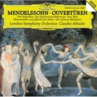 ロンドン交響楽団/クラウディオ・アバド 序曲《フィンガルの洞窟》 作品26: 序曲《フィンガルの洞窟》作品26