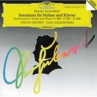 ギドン・クレーメル/オレグ・マイセンベルク ソナチネ 第2番 イ短調 D385: 第4楽章: Allegro