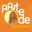 エルバ・ハマーリョ A Arte De Elba Ramalho