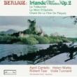 エイプリル・カンテロ/ヴィオラ・タナード Berlioz: La mort d'Ophélie, H 92