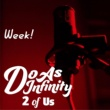 Do As Infinity Week! [2 of Us]