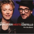 Anne Sofie von Otter/Elvis Costello For The Stars