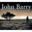 English Chamber Orchestra/John Barry Eternal Echoes