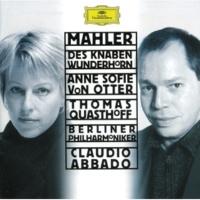 """トーマス・クヴァストホフ/ベルリン・フィルハーモニー管弦楽団/クラウディオ・アバド Mahler: Songs from """"Des Knaben Wunderhorn"""" - Lied des Verfolgten im Turm"""