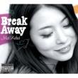 ふくい舞 Break Away