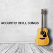 Various Artists Acoustic Chill Songs