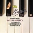 マルタ・アルゲリッチ Chopin Compact Edition 1991: 24 Préludes Op. 28; Prélude Op. 45; Prélude Op. posth.; 3 Mazurkas Op. 59; Scherzo Op. 39