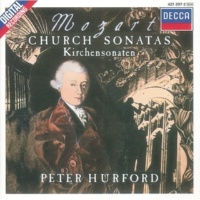 Peter Hurford/Amsterdam Mozart Players Mozart: Epistle Sonata in A Major, K.225