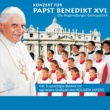 Die Regensburger Domspatzen Konzert für den Papst Benedikt XVI. [Deutsche Version]