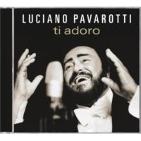 ルチアーノ・パヴァロッティ Ti Adoro