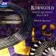 The Flesch Quartet Korngold: String Quartet No.1 in A, Op.16 - 1st movement: Allegro molto