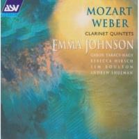 エマ・ジョンソン Mozart / Weber: Clarinet Quintets