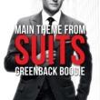 L'Orchestra Cinematique Suits Main Theme - Greenback Boogie