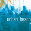 Urban Beach I Need a Dollar