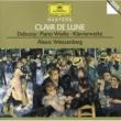 アレクシス・ワイセンベルク Debussy: Clair de Lune; Piano Works