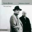 バラネスク弦楽四重奏団 Bryars: String Quartet No.1 (Between the National and the Bristol), 1985