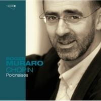 "Roger Muraro Chopin: Polonaise No.3 in A, Op.40 No.1 - ""Military"""