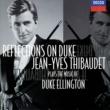 ジャン=イヴ・ティボーデ Reflections on Duke
